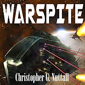 Warspite: Ark Royal, Book 4 | [Christopher G. Nuttall]