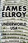 La trilogie Underworld USA, tome 3: Underworld USA