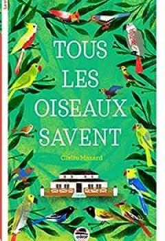 Livres Couvertures de Tous Les Oiseaux Savent