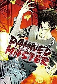 Télécharger Damned Master, Tome 3 PDF eBook En Ligne Shu Katayama