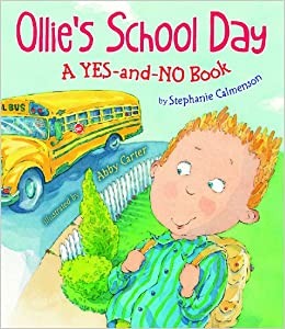 Ollie's School Day: a Yes-and-No Book