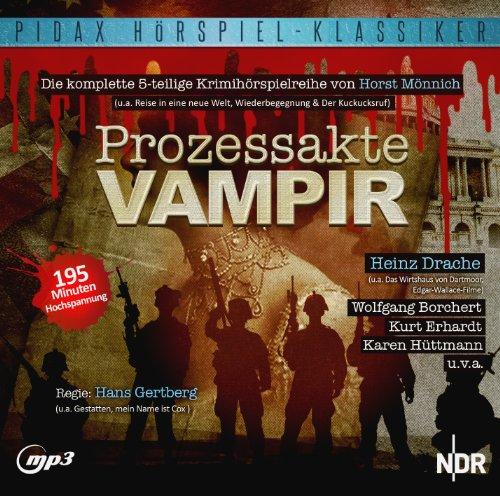 Horst Mönnich - Prozessakte Vampir (pidax)