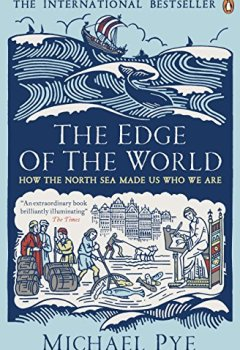 Livres Couvertures de The Edge of the World: How the North Sea Made Us Who We Are