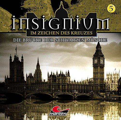 Insignium - Im Zeichen des Kreuzes (5) Die Brücke der Schwarzen Mönche - Maritim 2016