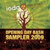 Ioda SXSW Opening Day Bash Sampler 2009