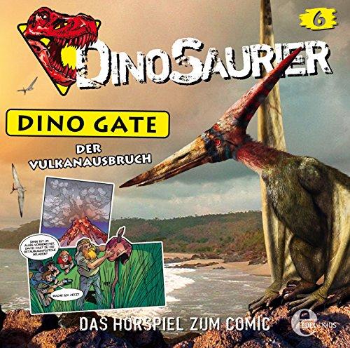 Dinosaurier: Dino Gate (6) Der Vulkanausbruch (Edelkids)