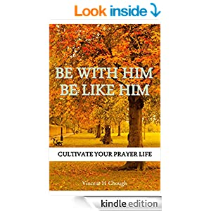 Be With Him Be Like Him cover