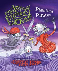 Frightfully Friendly Ghosties: Phantom Pirates by Daren King| wearewordnerds.com