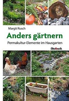 Livres Couvertures de Anders gärtnern: Permakultur-Elemente im Hausgarten