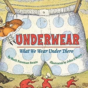 Underwear: What We Wear Under There