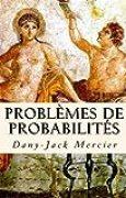 Problèmes de probabilités