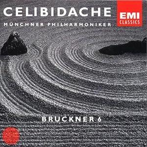 First Authorized Edition Vol. 2: Bruckner (Sinfonie Nr. 6)