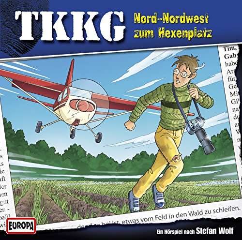 TKKG (191) Nord-Nordwest zum Hexenplatz - Europa 2015