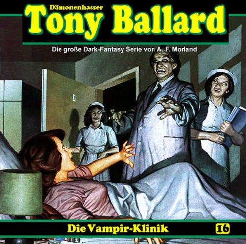 Tony Ballard (16) Die Vampir-Klinik (DLP)