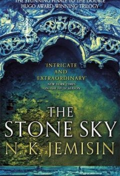 Livres Couvertures de The Stone Sky: The Broken Earth, Book 3, THE STUNNING FINALE TO THE DOUBLE HUGO AWARD-WINNING TRILOGY