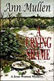 A Crying Shame (A Jesse Watson Mystery Series Book 3)