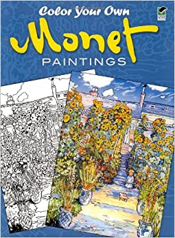 color your own monet paintings dover art coloring book claude monet