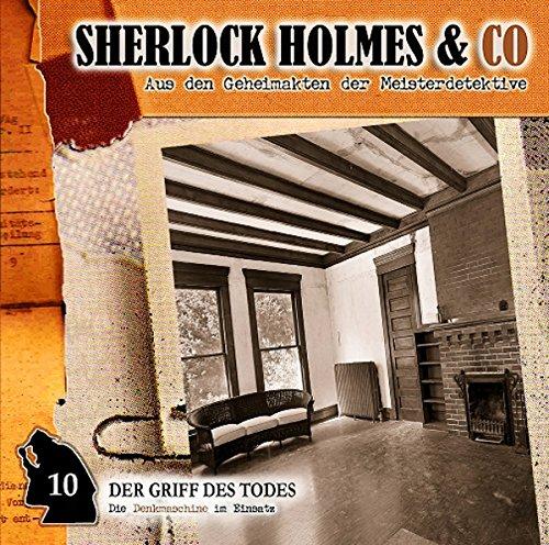 Sherlock Holmes & co. (10) Der Griff des Todes (Romantruhe Audio)
