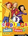 Les 3 copines, Tome 8 : Mr Smith a disparu !
