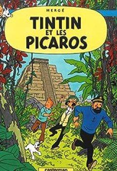 Livres Couvertures de Les Aventures De Tintin, Tome 23 : Tintin Et Les Picaros