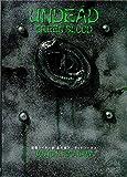 UNDEAD GREENBLOOD 仮面ライダー剣(ブレイド) 韮沢靖 アンデッドワークス 新装版