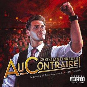 Au Contraire! [Explicit], Christian Finnegan, comedian