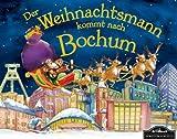 Der Weihnachtsmann kommt nach Bochum: Wenn der Weihnachtsmann mit seinem großen Schlitten die Geschenke vom Nordpol nach Bochum bringt, dann erwartet ihn jedes Jahr ein spannendes Abenteuer
