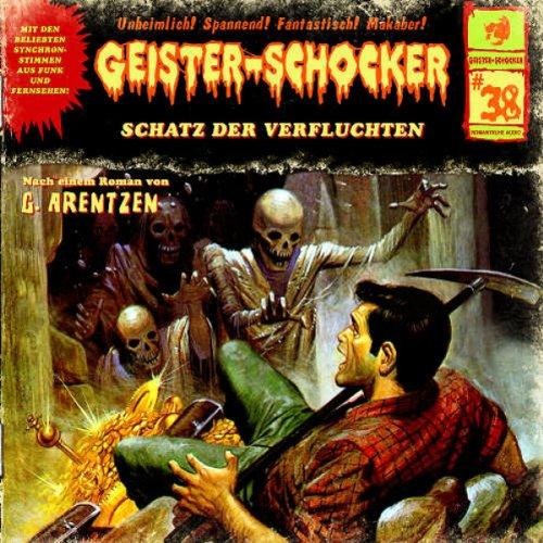Geister-Schocker (38) Schatz der Verfluchten (2/2) (Romantruhe Audio)