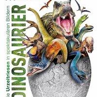 Dinosaurier: Die Urzeitriesen in spektakulären Bildern / John Woodward