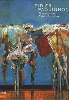 Livres Couvertures de Didier Paquignon Tu Rencontreras d Abord les Sirenes