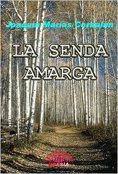 La senda amarga<span style=