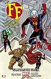 FF - Volume 1: Fantastic Faux (Marvel Now) (Fantastic Four)