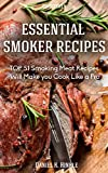 Smoker Recipes: Essential TOP 51 Smoking Meat Recipes that Will Make you Cook Like a Pro (DH Kitchen Book 56)