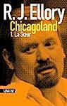 Trois jours à Chicagoland, tome 1 : La Soeur