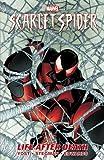Scarlet Spider - Volume 1: Life After Death