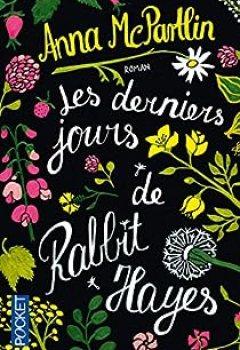 Livres Couvertures de Les Derniers Jours De Rabbit Hayes