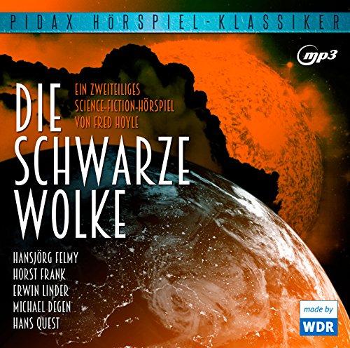 Pidax Hörspiel-Klassiker - Die schwarze Wolke (Fred Hoyle) WDR 1966