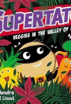 Livres Couvertures de Supertato Veggies in the Valley of Doom