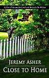 Close to Home (Jesse & Sarah Book 3)