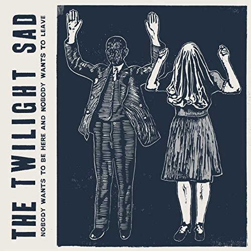 The Twilight Sad-Nobody Wants To Be Here And Nobody Wants To Leave-CD-FLAC-2014-k4 Download