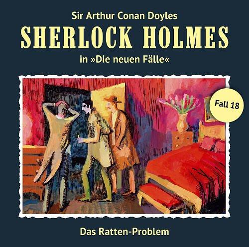 Sherlock Holmes - Die neuen Fälle (18) Das Ratten-Problem - Romantruhe Audio 2015