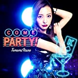 COME PARTY! (初回限定盤TYPE-A)(多売特典付き) - 板野友美