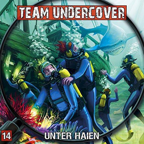 Team Undercover (14) Unter Haien - Contendo Media 2015