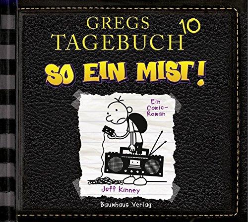 Gregs Tagebuch (10) So ein Mist - Lübbe Audio 2015