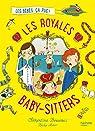 Les royales baby-sitters, tome 1 : Les bébés, ça pue !