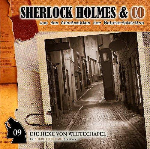 Sherlock Holmes & Co (9) Die Hexe von Whitechapel (Romantruhe Audio)