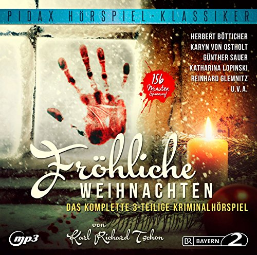 Pidax Hörspiel-Klassiker - Fröhliche Weihnachten (Karl Richard Tschon) BR 1978