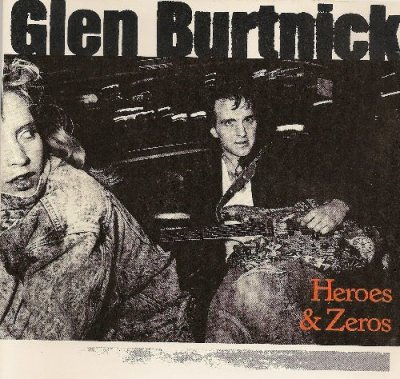 Heroes and Zeros by Glen Burtnick, Mr. Media Interviews