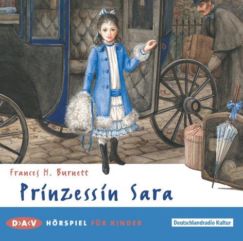 Frances H. Burnett - Prinzessin Sara (DAV)