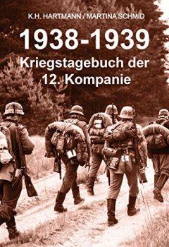 Buchdeckel von 1938 - 1939: Kriegstagebuch der 12. Kompanie
